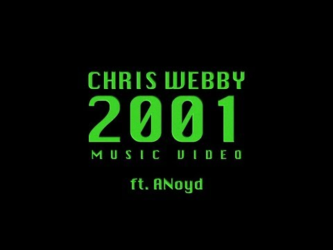 Chris Webby - 2001 (feat. Anoyd) [Official Video]