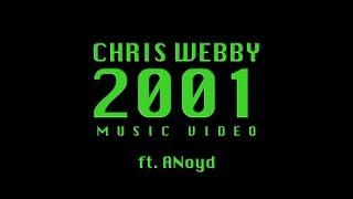 Смотреть клип Chris Webby Feat. Anoyd - 2001