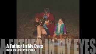 A Father In My Eyes - Rory Ellis