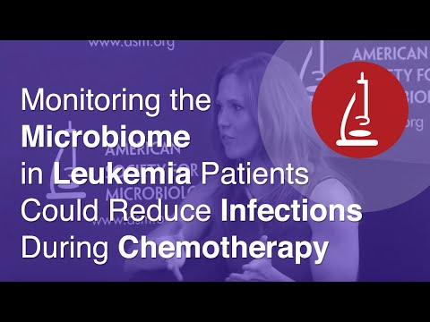 Monitoring the Microbiome in Leukemia Patients Could Reduce Infections During Chemotherapy