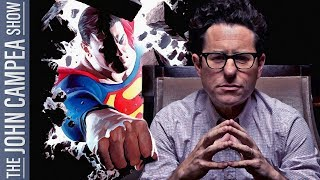 Report JJ Abrams To Direct New Superman: Should We Believe It - The John Campea Show