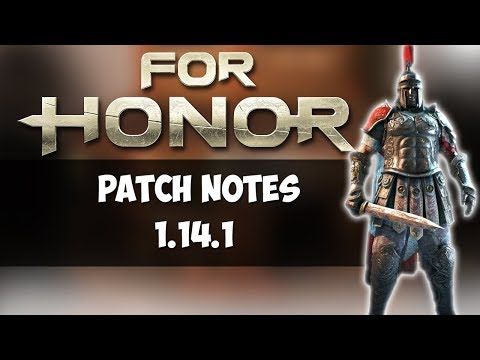 [FOR HONOR] PATCH NOTES 1.14.1 DISCUSSION
