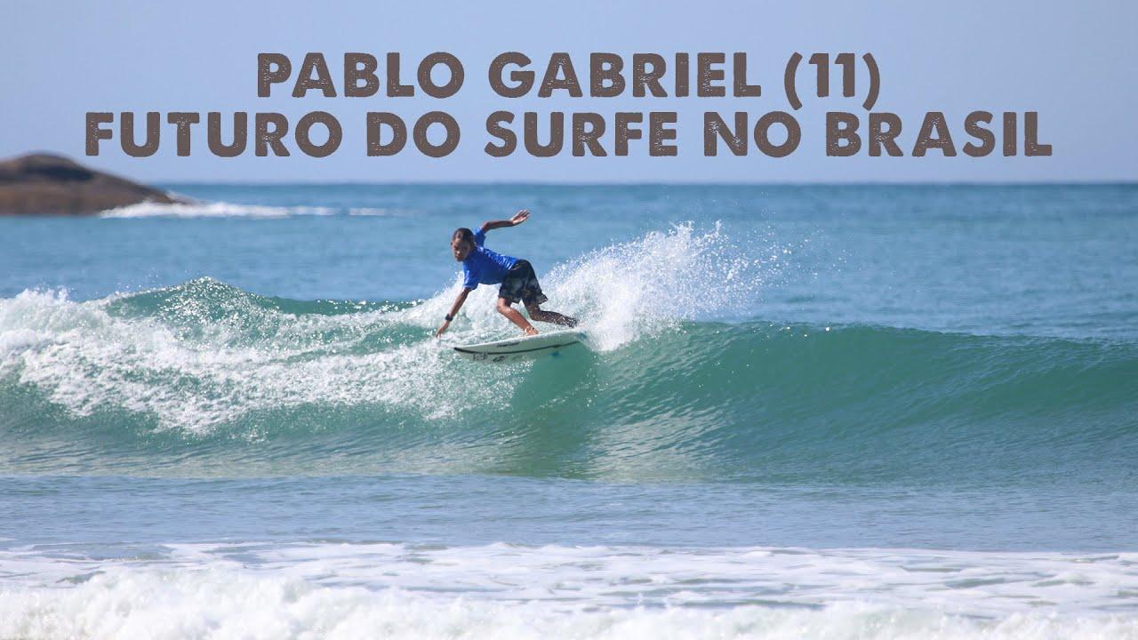 A Nova Tempestade - Pablo Gabriel (11): futuro do surfe no Brasil