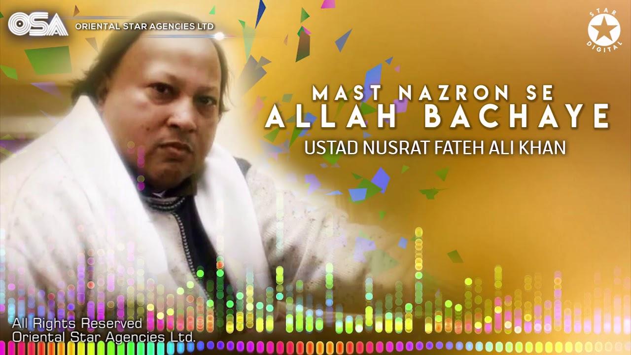 Mast Nazron Se Allah Bachaye | Nusrat Fateh Ali Khan | complete version | OSA Worldwide