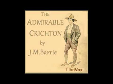 The Admirable Crichton (Audio Book) 1 - Act I; At Loam House, Mayfair