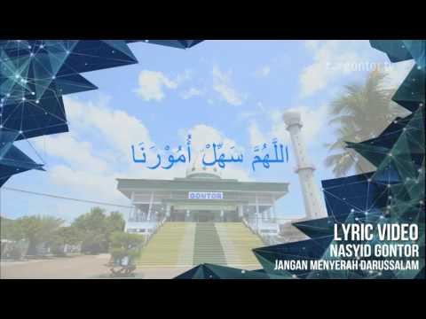 NASYID GONTOR - Jangan Menyerah (Official Lyric)