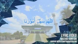 Video NASYID GONTOR - Jangan Menyerah (Official Lyric) download MP3, 3GP, MP4, WEBM, AVI, FLV September 2018