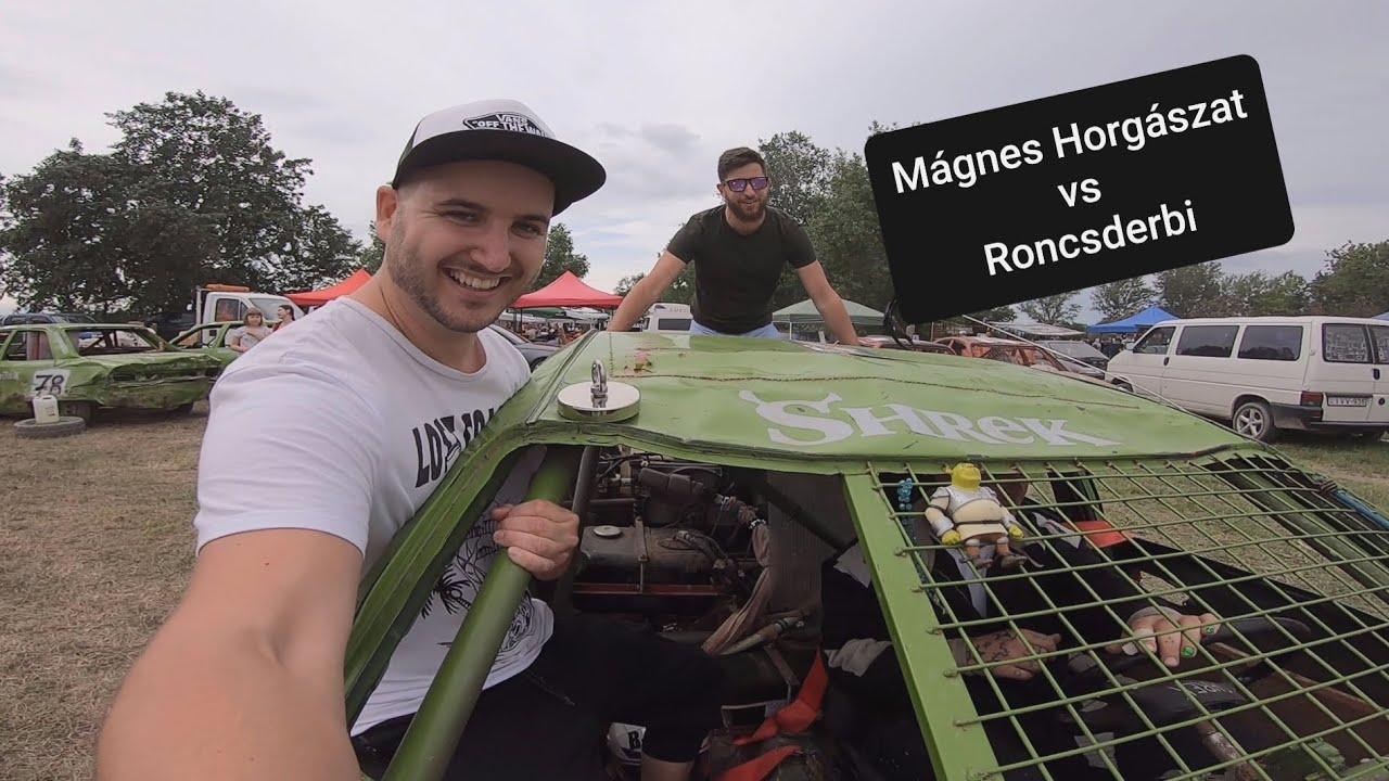 Mágnes Horgászat vs Roncsderbi?!
