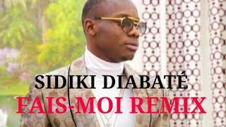 vuclip SIDIKI DIABATÉ FAIS-MOI CONFIANCE REMIX 2019