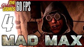 Прохождение Mad Max на Русском (Безумный Макс)[PС|60fps] - #4 (Мёртвый пустырь)
