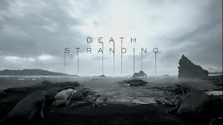 Death Stranding OST - Main Theme (I'll Keep Coming- Low Roar) [E3 Trailer song]