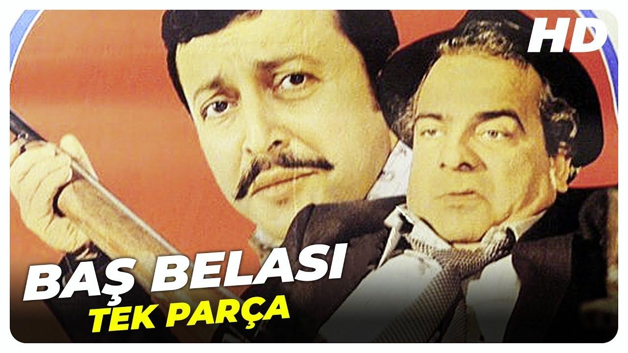 Baş Belası | Zeki Alasya ve Metin Akpınar Eski Türk Filmi Tek Parça