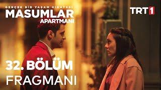 Masumlar Apartmanı 32. Bölüm Fragmanı