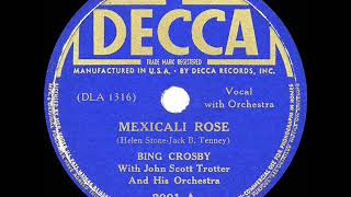 1938 HITS ARCHIVE: Mexicali Rose - Bing Crosby