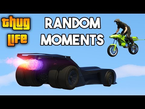 GTA 5 ONLINE : THUG LIFE AND RANDOM MOMENTS (FUNNY MOMENTS, FAILS AND WINS) #1