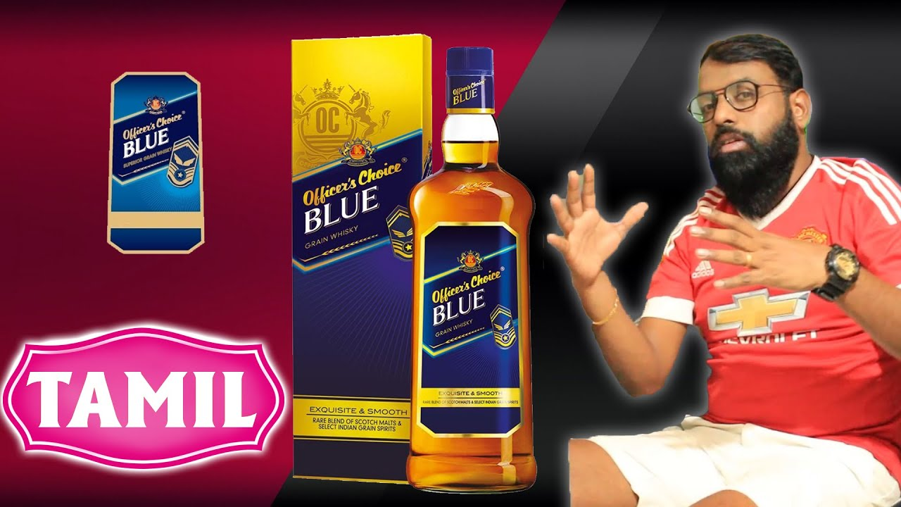 OFFICERS CHOICE  Blue Whisky | Whisky Review Tamil | Best Drink Review Tamil