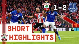 90-SECOND HIGHLIGHTS: Southampton 1-2 Everton | Premier League