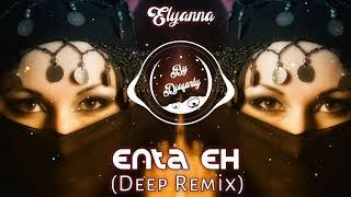 Elyanna - Enta Eh (Hijazi Remix) Deep House #ByDjafarlyPro