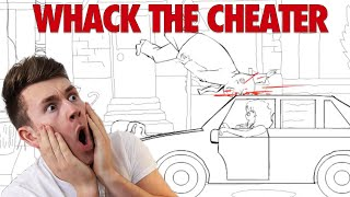 PSYCHO GIRLFRIEND | Whack The Cheater