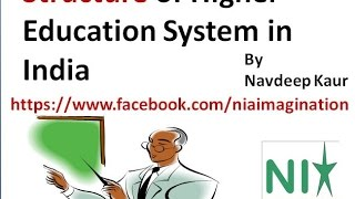Structure of higher education system in India
