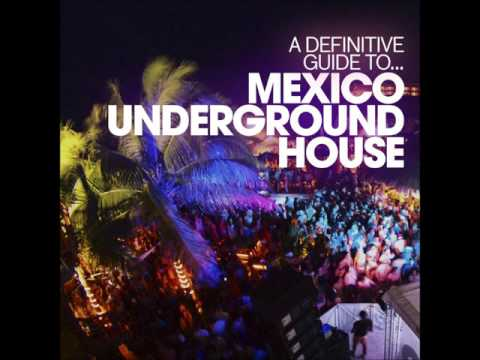 Various Artists - A Definitive Guide to... Mexico Undergroun