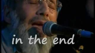 Yusuf Islam (Cat Stevens) - In the End - Lyrics