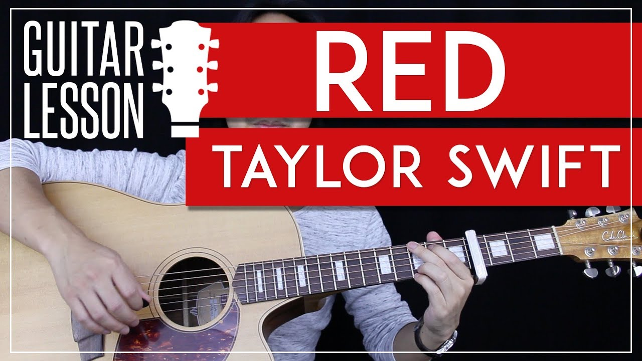 Red Guitar Tutorial Taylor Swift Guitar Lesson Easy Chords Solo Guitar Cover Youtube