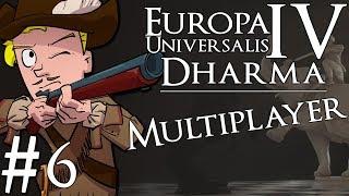 Europa Universalis 4 Dharma Multiplayer | Malacca | Part 6