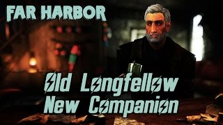 Fallout 4 Far Harbor - Meet Old Longfellow Your New Drinking Companion