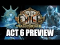 Path of Exile 3.0 Will Have 10 ACTS! - A Preview of Act 6, Yes... Act SIX