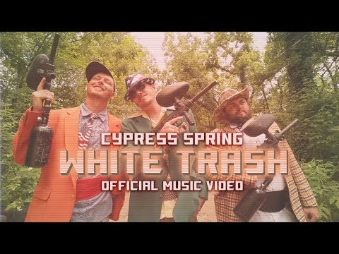 Cypress Spring - White Trash (Official Music Video|American White Trash)