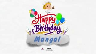 Happy Birthday Mangal
