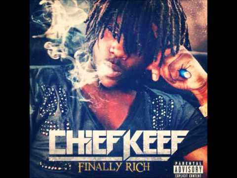 Chief Keef - Finally Rich (fast)