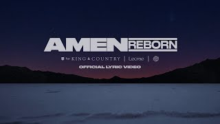 for KING & COUNTRY - Amen (Reborn) [feat. Lecrae & The WRLDFMS Tony Williams] Official Lyric Video