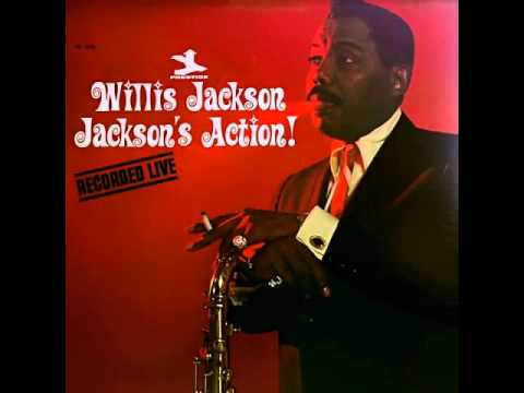 Willis jackson  Jive Samba