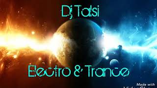 Talsi - Electro & Trance HOT SET !!