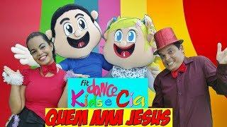 Quem Ama Jesus COREOGRAFIA INFANTIL | Turma Kids e Cia