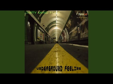 Underground Feeling (Original Mix)