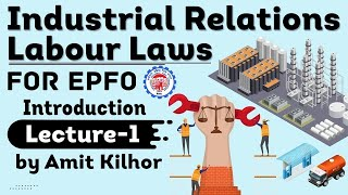 EPFO 2021 Exam - Industrial Relations and Labour Laws - Introduction - Set 1 #EPFO #EPFO2021