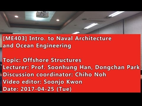 Introduction to Naval Architecture and Ocean Engineering : Offshore Structures