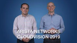 Arista Networks CloudVision 2019