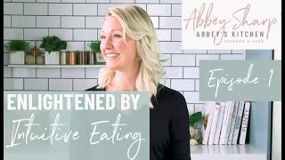 Enlightened By Intuitive Eating | Reject the Diet Mentality | Does Losing Weight Improve Health?