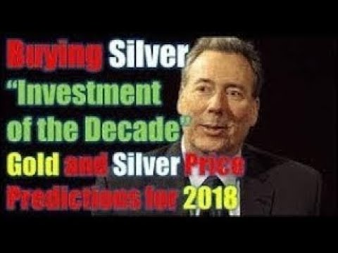"Silver ""Investment of the Decade"" Gold and Silver Price Predictions for 2018 DAVID MORGAN"