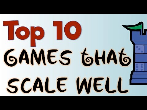 Top 10 Games That Scale Well