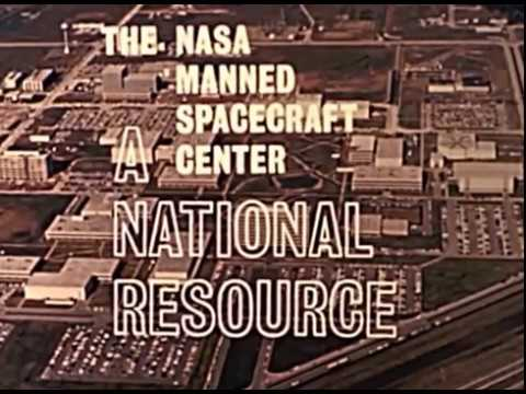 NASA Manned Spacecraft Center - A National Resource - 1960's Film