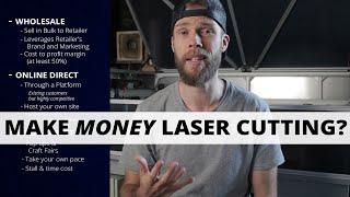 How I Make Money Laser Cutting: A Beginner's Overview