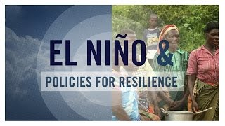 El Niño and Policies for Resilience