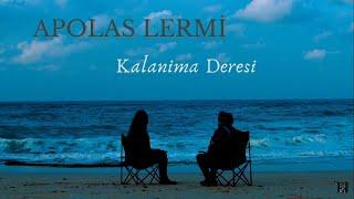 Apolas Lermi - Kalanima Deresi [Karadeniz Türküleri]