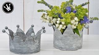 DIY - Krone aus Blechdosen im Shabby- oder Vintage Stil / Zink-Look / Upcycling