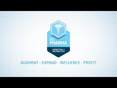 Big Pharma: Marketing & Malpractice - Trailer